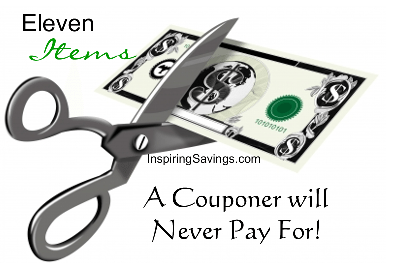 Eleven Items A Couponer will Never Pay For!