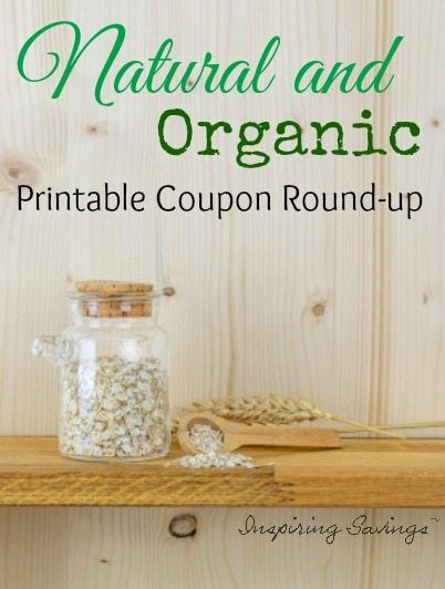 Natural and Organic Coupon Round Up
