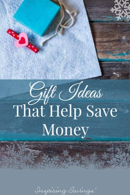 money-saving-gifts-for-everyone-on-your-list-find-out-how-you-can-give-the-gift-of-frugality-here-are-13-gift-ideas-that-help-save-money